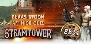 Win een bonus in de steamtower quiz