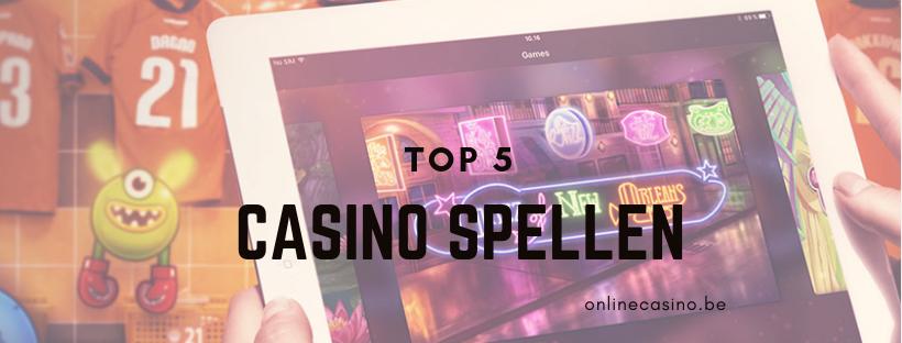 top 5 casino spellen Belgie