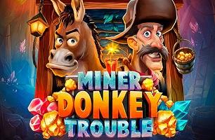 Ontdek Miner Donkey Trouble